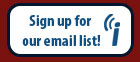 Sign up for our email list!